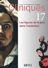Les figures de la peur en institution